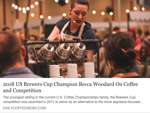 2018 US Brewers Cup Champion Becca Woodard On Coffee